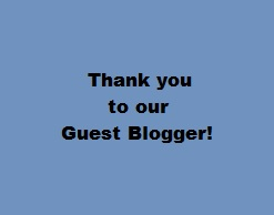 Thank you to our Guest Blogger